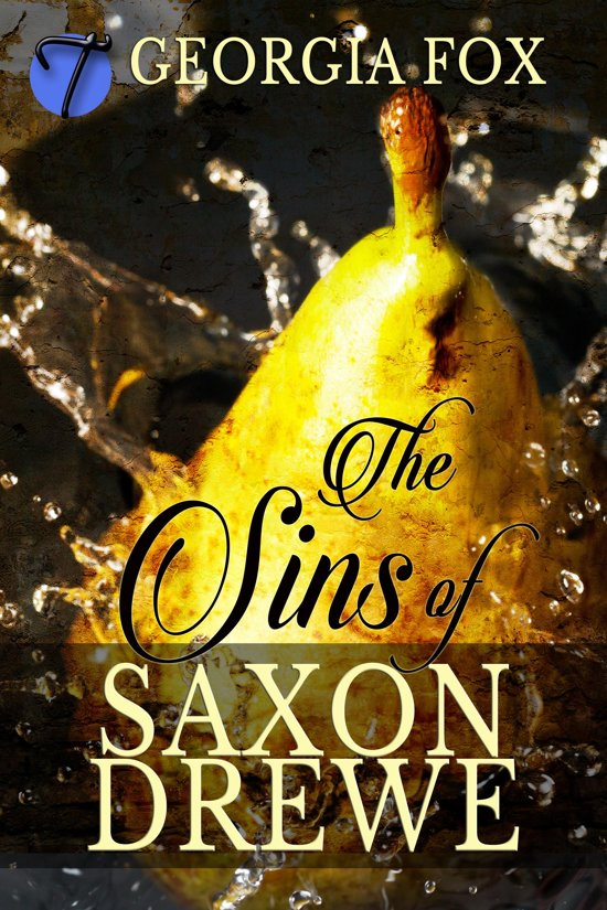 The Sins of Saxon Drewe (A Victorian Erotic Penny Dreadful)