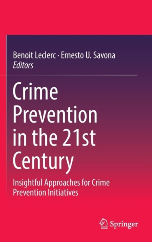 approaches to crime prevention Publications stay informed this report explores why the dominant approach to crime prevention in the 1970's was one of reducing the opportunities for crime.