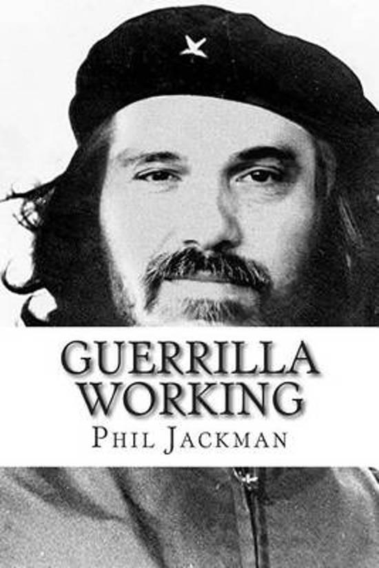 Guerrilla Working