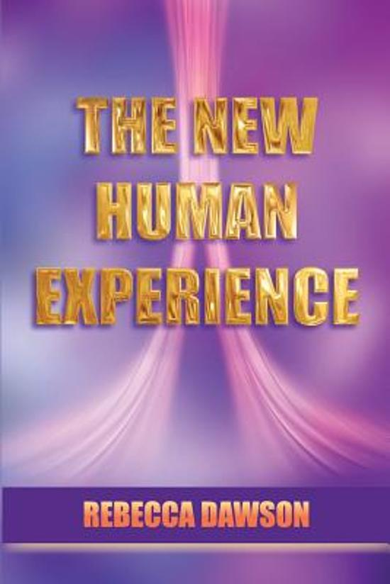The New Human Experience