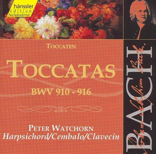 Bach: Toccatas BWV 910-916 / Peter Watchorn