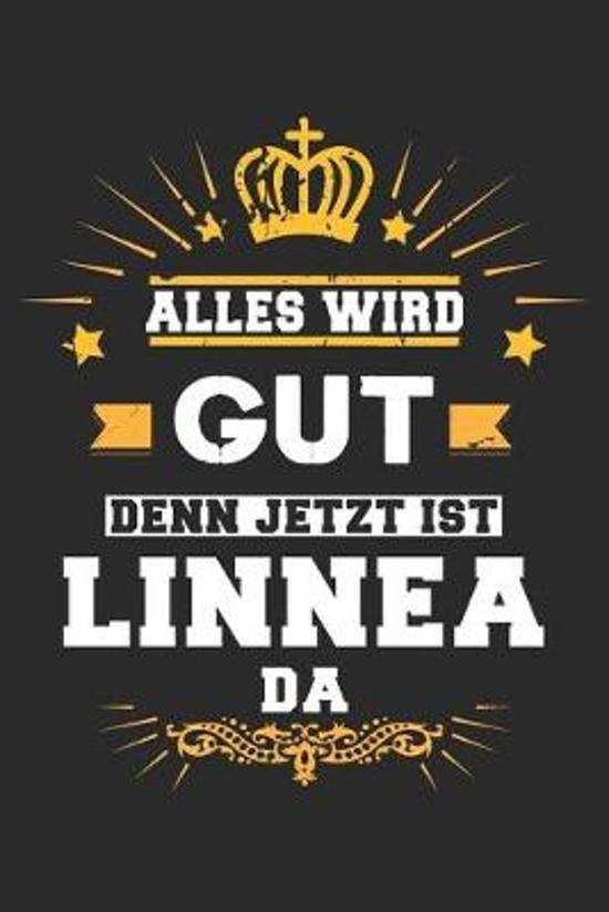 Alles wird gut denn jetzt ist Linnea da: Notizbuch gepunktet DIN A5 - 120 Seiten f�r Notizen, Zeichnungen, Formeln - Organizer Schreibheft Planer Tage