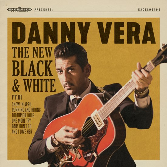 CD cover van New Black & White Pt.Iii van Danny Vera
