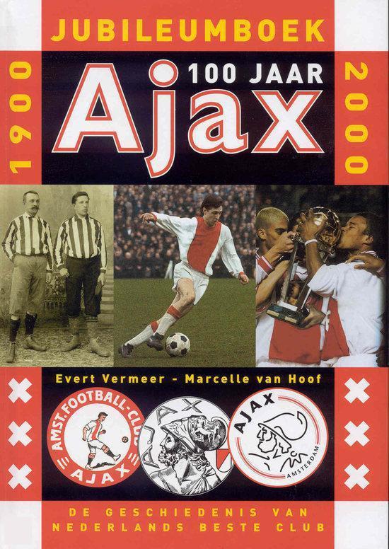 Cover van het boek 'Ajax 100 jaar'