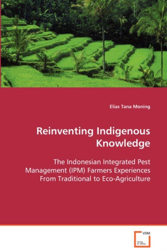 Reinventing Indigenous Knowledge