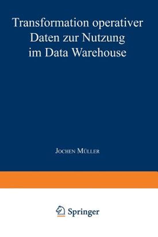 Transformation Operativer Daten Zur Nutzung Im Data Warehouse