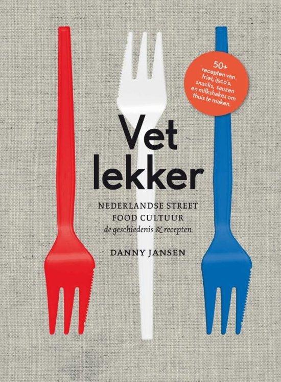 Boek cover Vet lekker van Danny Jansen (Hardcover)