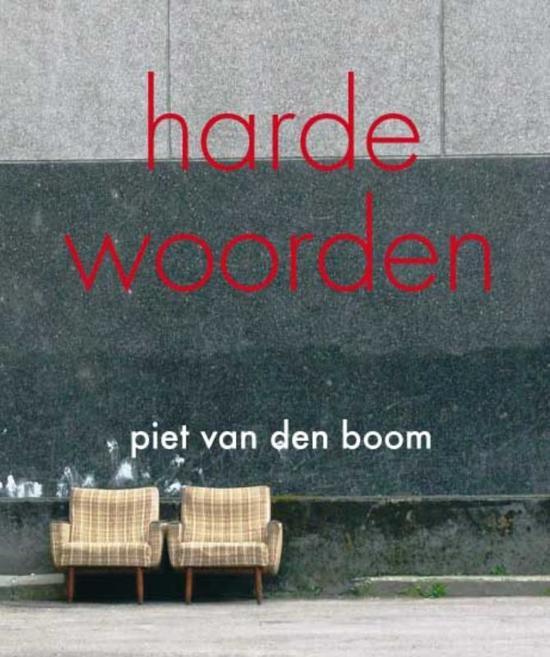 Cover van het boek 'Harde woorden' van Piet van den Boom