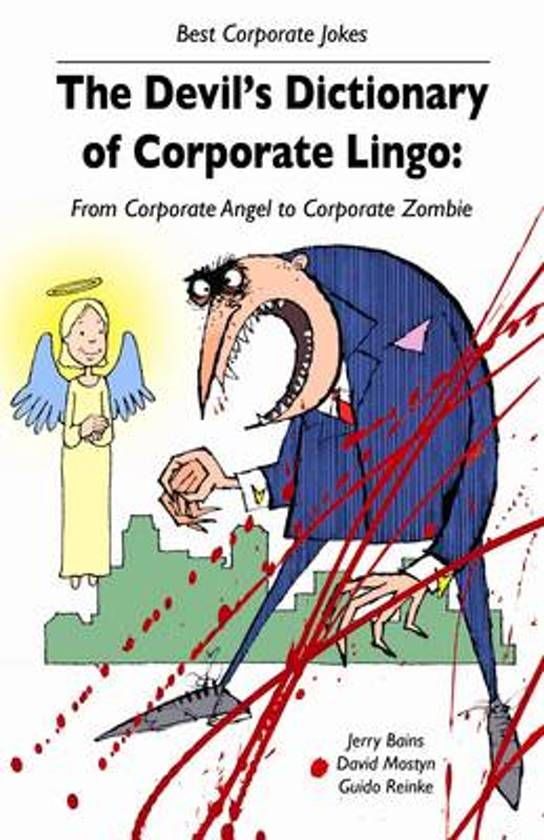 The Devil's Dictionary of Corporate Lingo