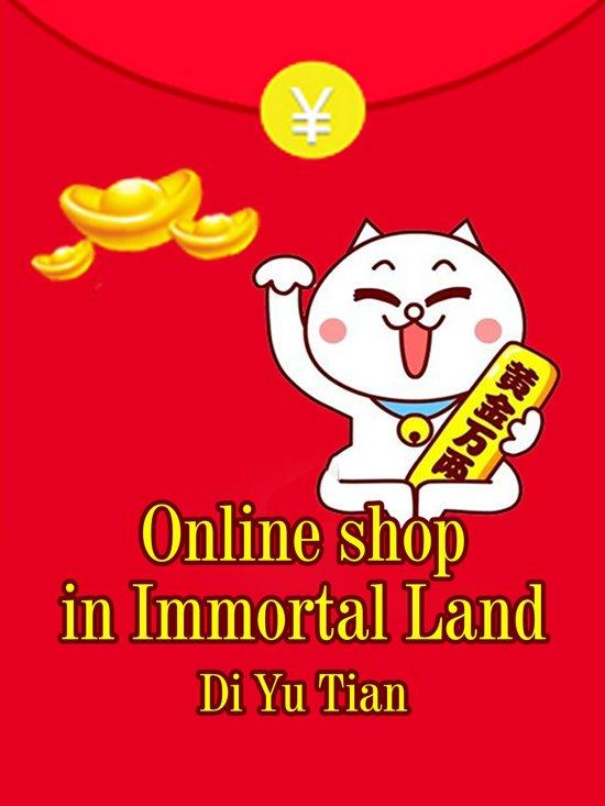 Online shop in Immortal Land