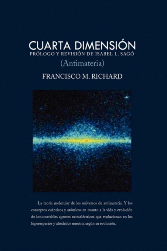 bol.com | Cuarta Dimension (Antimateria), Francisco M. Richard ...