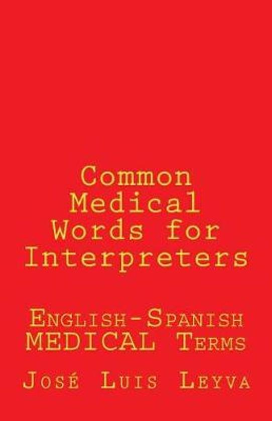 Common Medical Words for Interpreters