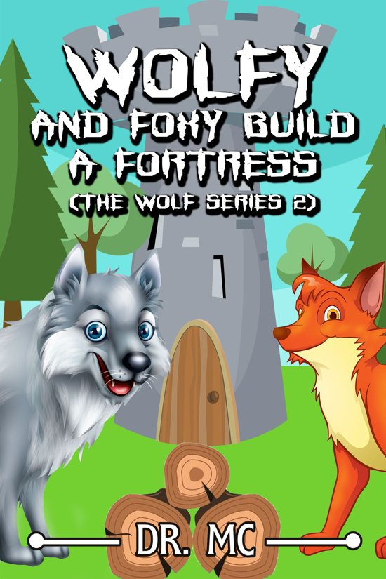 Wolfy and Foxy Build a Fortress