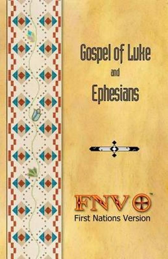 Gospel of Luke and Ephesians