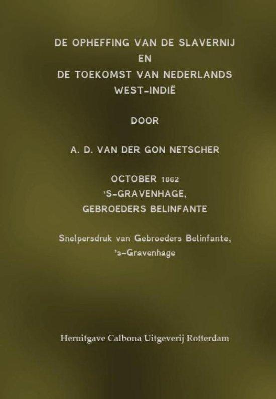 De opheffing van de slavernij en de toekomst van Nederlands West Indië