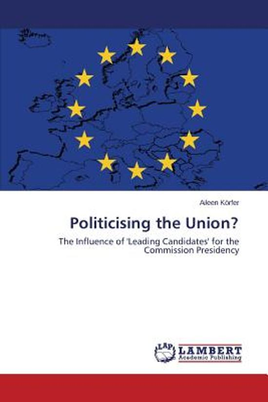 Politicising the Union?