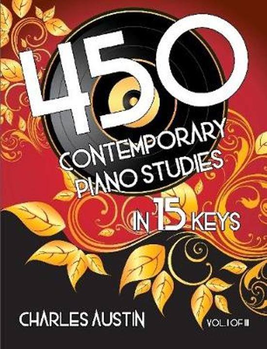 450 Contemporary Piano Studies in 15 Keys, Volume 1