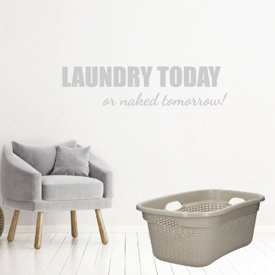Laundry Today Or Naked Tomorrow! -  Lichtgrijs -  160 x 39 cm  - Muursticker4Sale
