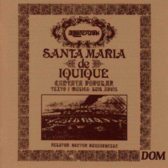 Quilapayun - Santa Maria De Iquique