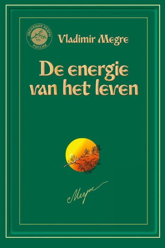 Boek cover De Zoemende Ceders van Rusland 7 - De energie van het leven van Vladimir Megre (Paperback)