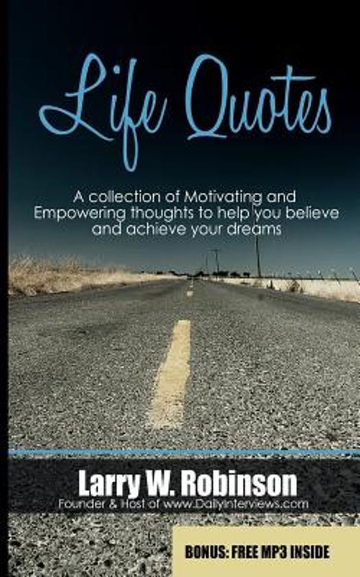 Bol Com Life Quotes Larry W Robinson 9781496006110 Boeken