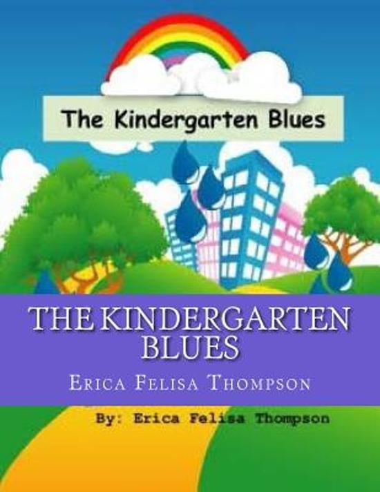 The Kindergarten Blues