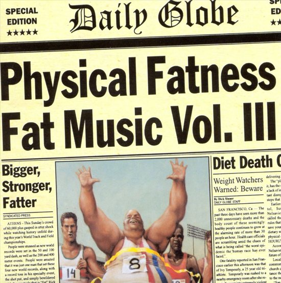 Fat Music Vol. 3: Physical Fatness
