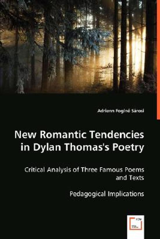 New Romantic Tendencies in Dylan Thomas's Poetry