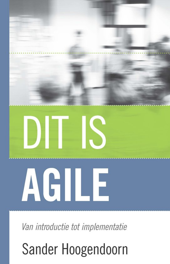 Dit is agile