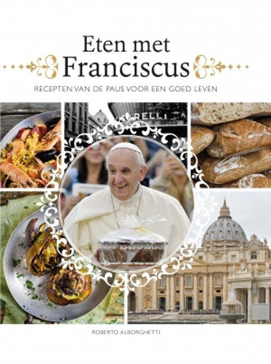 Eten met Franciscus - R. Alborghetti