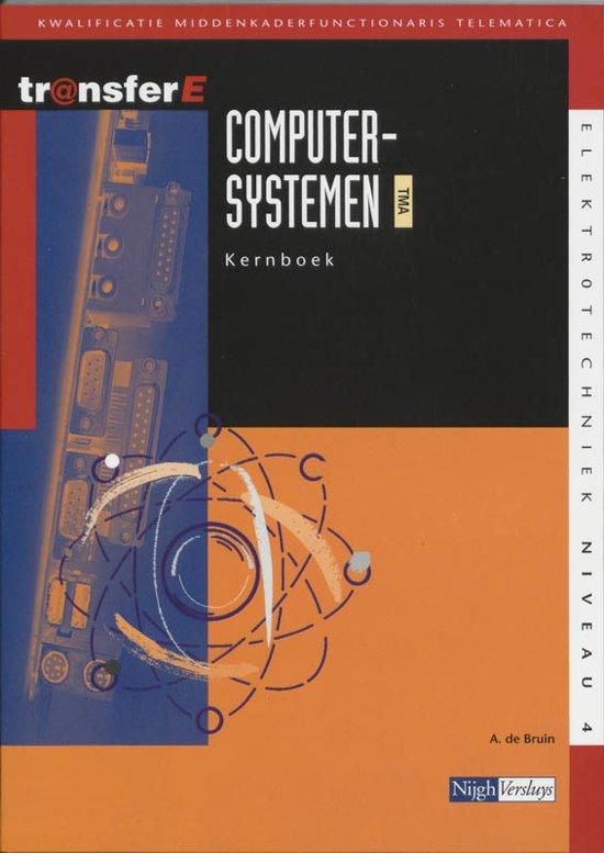 TransferE 4 Computersystemen TMA Kernboek