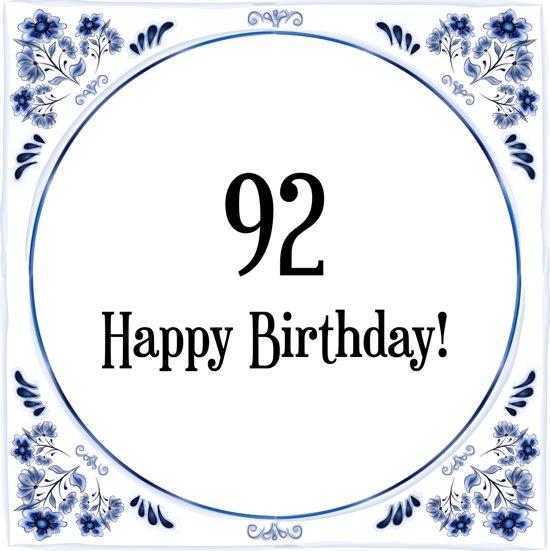 Bol Com Verjaardag Tegeltje Met Spreuk 92 Jaar Happy Birthday
