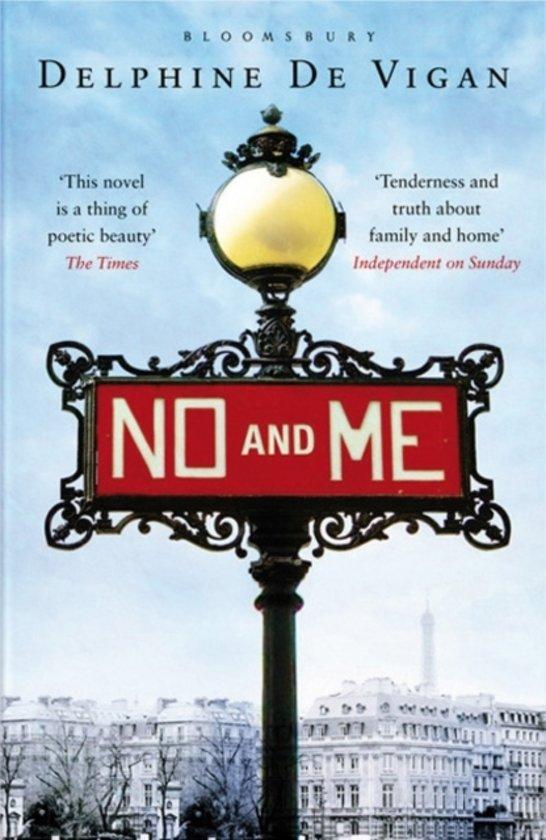 Boek cover No and Me van Delphine de Vigan (Paperback)