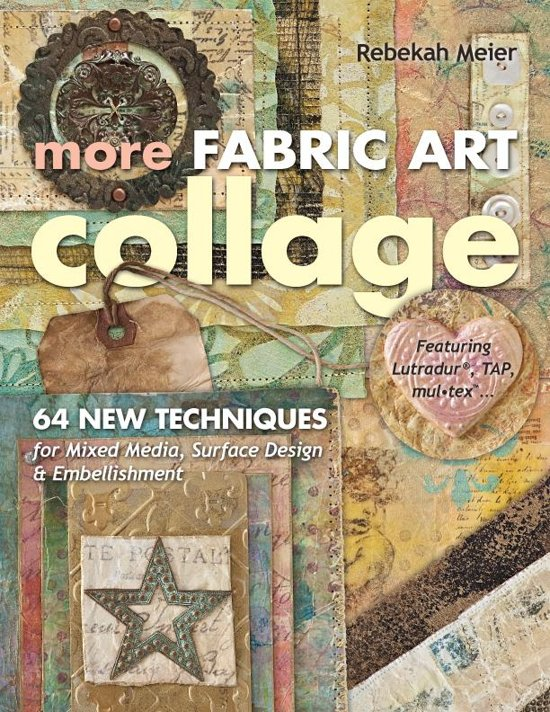 More Fabric Art Collage