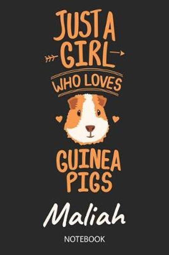 Just A Girl Who Loves Guinea Pigs - Maliah - Notebook