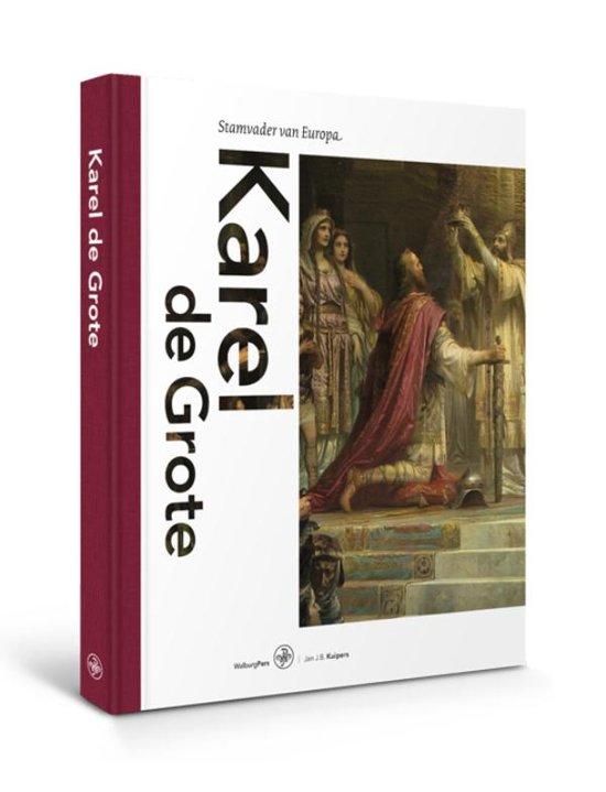 Boek cover Karel de Grote van Jan J.B. Kuipers (Hardcover)