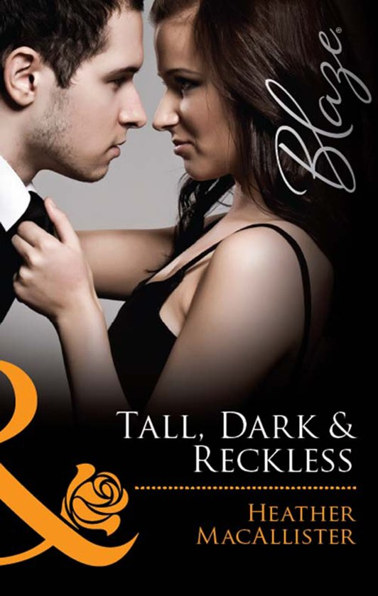 Tall, Dark & Reckless (Mills & Boon Blaze)