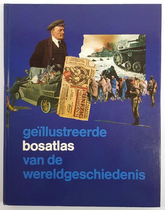 Geillustreerde bosatlas v.d.wereldgeschiedenis - C.C. Bakels |