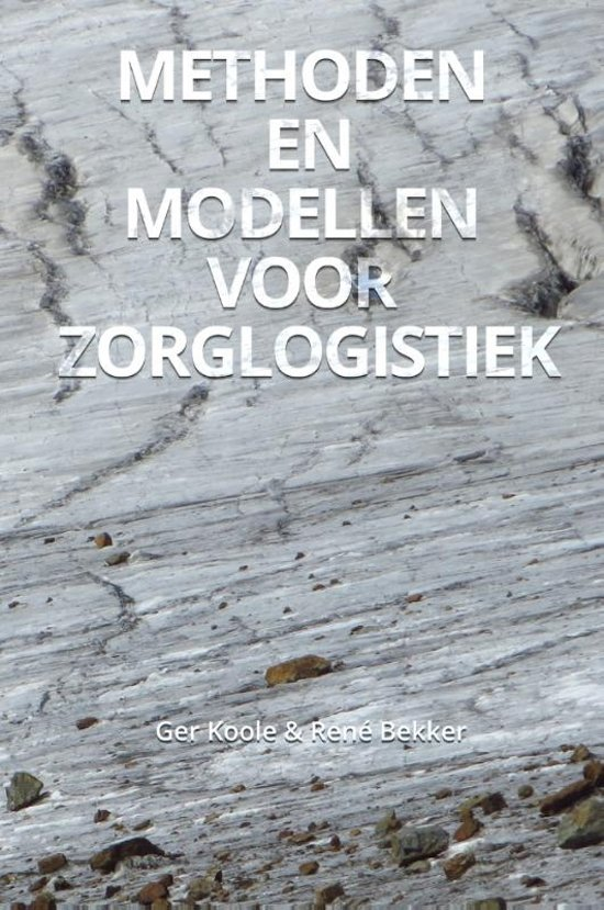 Methoden en modellen voor zorglogistiek