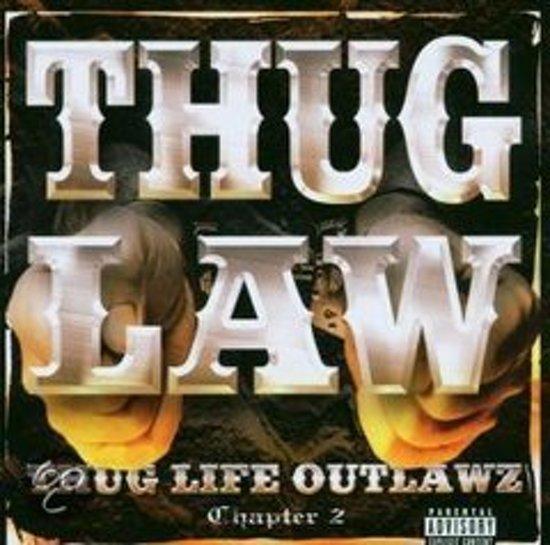 Thug Life Outlawz Chapter 2