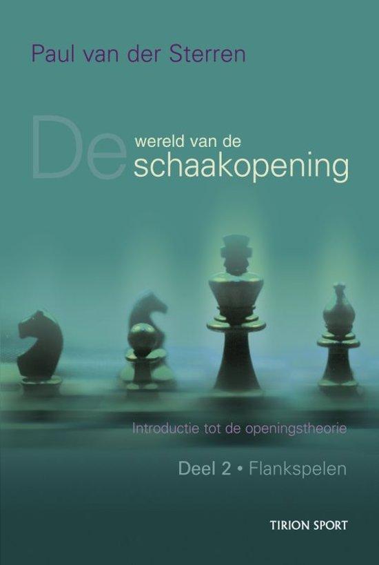 Wereld van de schaakopening 2 Flankspelen