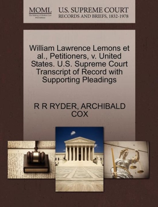 William Lawrence Lemons Et Al., Petitioners, V. United States. U.S. Supreme Court Transcript of Record with Supporting Pleadings