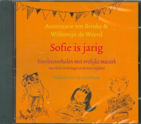 sofie is jarig bol.| Sofie is jarig LUISTERBOEK, Annemarie ten Brinke  sofie is jarig