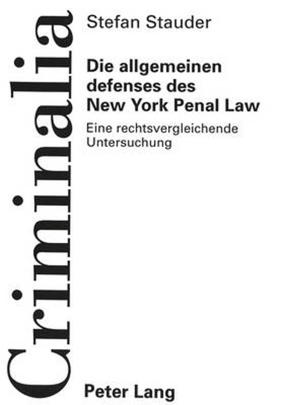 Die Allgemeinen Defenses Des New York Penal Law