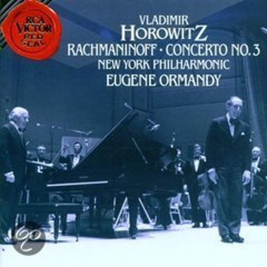 Rachmaninoff: Piano Concerto no 3 / Horowitz, Ormandy