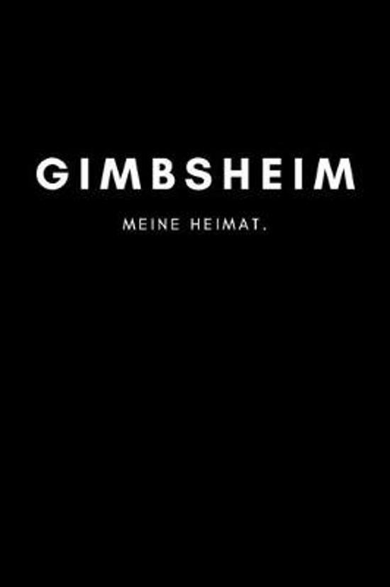 Gimbsheim: Notizbuch, Notizblock, Notebook - Liniert, Linien, Lined - DIN A5 (6x9 Zoll), 120 Seiten - Notizen, Termine, Planer, T