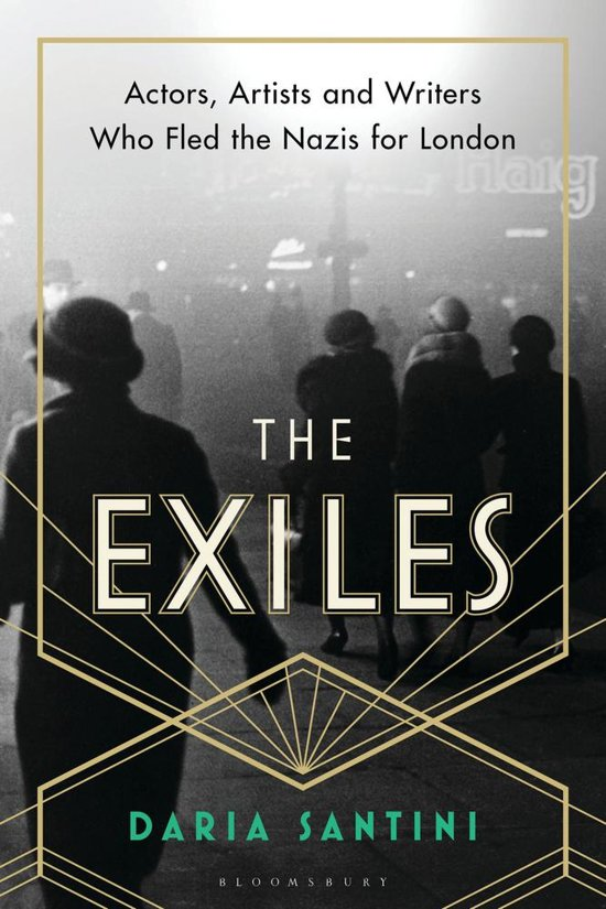 Exiles: actors, artists and writers who fled the nazis for london