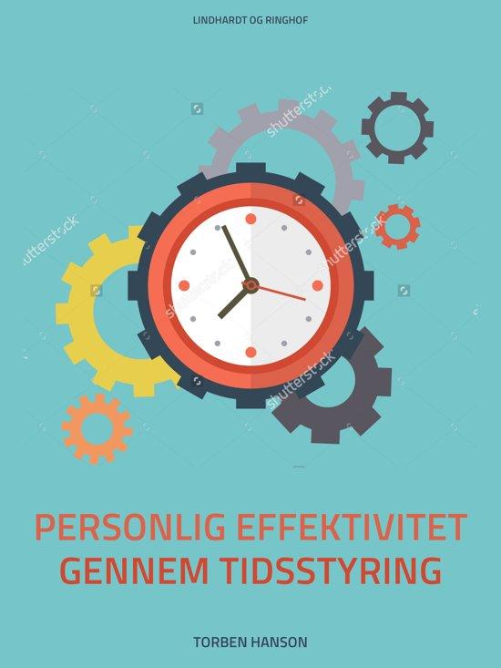 Styr dig: Personlig effektivitet gennem tidsstyring