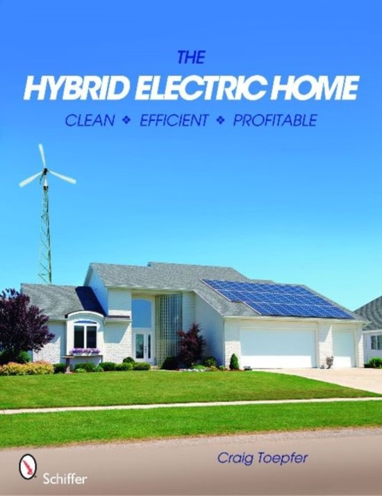 The Hybrid Electric Home