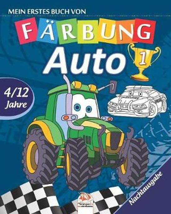 Mein erstes buch von - auto 1 - Nachtausgabe: Malbuch f�r Kinder von 4 bis 12 Jahren - 27 Zeichnungen - Band 1